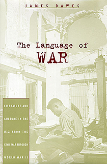 The Language of War by James Dawes