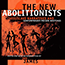 Cover of Joy James' book The New Abolitionists