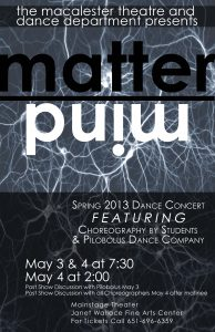 Theatre and Dance Dept. presents Matter Over Mind  2013 Spring Dance Concert