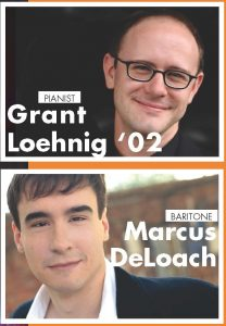 Pianist Grant Loehnig and Baritone Marcus DeLoach in recital