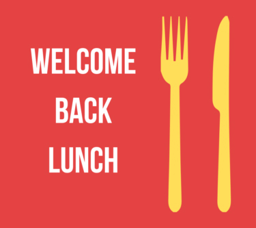 "Graphic of fork and knife with caption ""Welcome Back Lunch"""