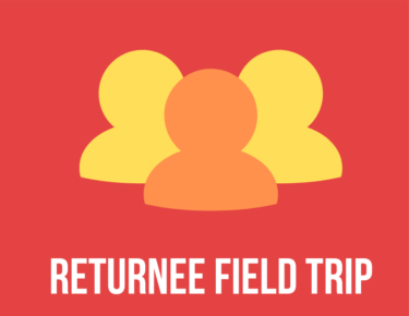 "Graphic of three people with caption ""Returnee Field Trip"""