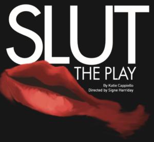 Publicity poster for SLUT